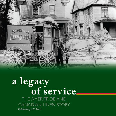 A Legacy of Service: The AmeriPride and Canadian Linen Story