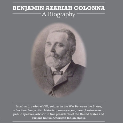 Benjamin Azariah Colonna: A Biography