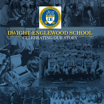 Dwight-Englewood School: Celebrating Our Story