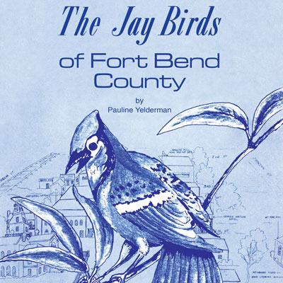 The Jay Birds of Fort Bend County