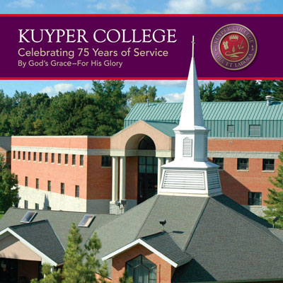 Kuyper College: Celebrating 75 Years of Service