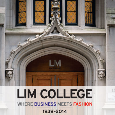 LIM College: Where Business Meets Fashion, 1939-2014