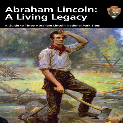 Abraham Lincoln: A Living Legacy