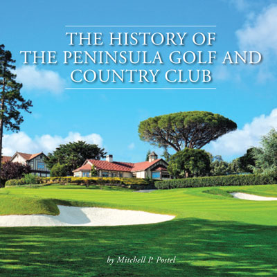 The History of the Peninsula Golf and Country Club