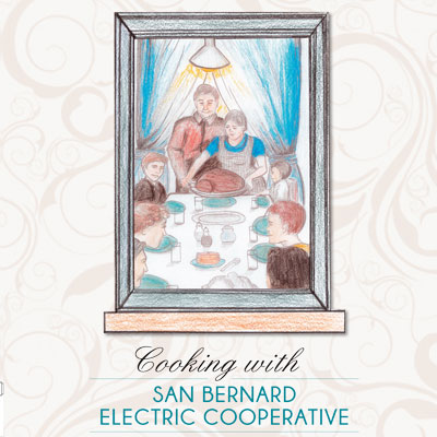 Cooking with San Bernard Electric Cooperative