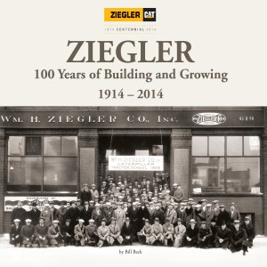 Ziegler: 100 Years of Building and Growing 1914-2014