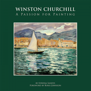 Winston Churchill A Passion for Painting