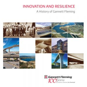 Innovation and Resilience: A History of Gannett Fleming
