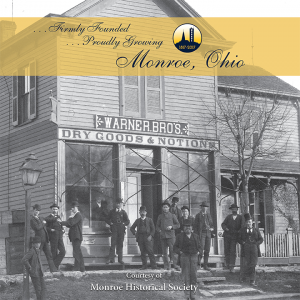 Monroe, Ohio . . . Firmly Founded . . . Proudly Growing