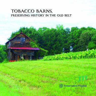 Tobacco Barns• Preserving History in the Old Belt