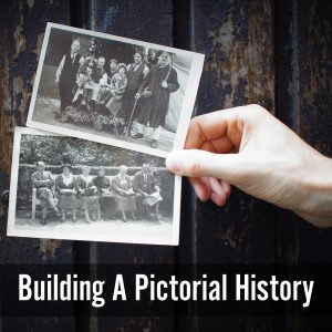 Building A Pictorial History