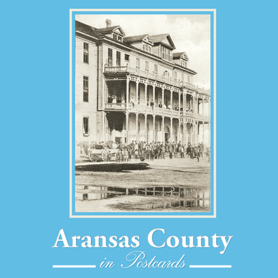 Aransas County in Postcards