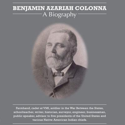 Benjamin Azariah Colonna: A Biography