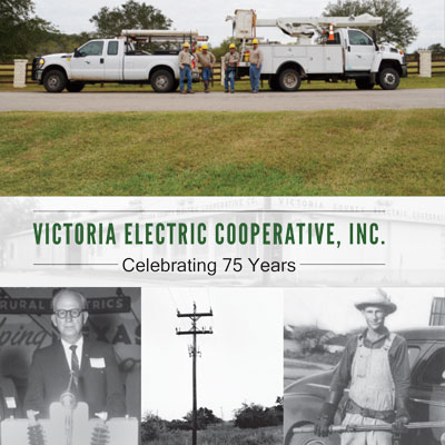 Victoria Electric Cooperative, Inc. : Celebrating 75 Years