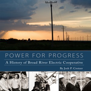 Power for Progress: A History of Broad River Electric Cooperative